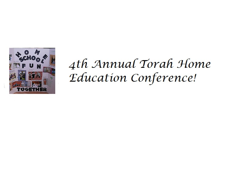 Musings on the 4th Torah Ed Homeschool Conference